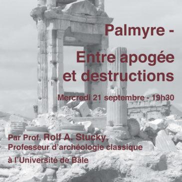Palmyre – Entre apogée et destructions