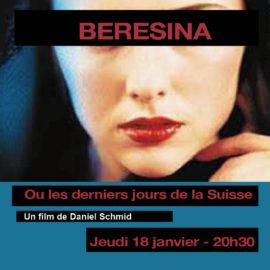 Beresina ou les derniers jours de la Suisse